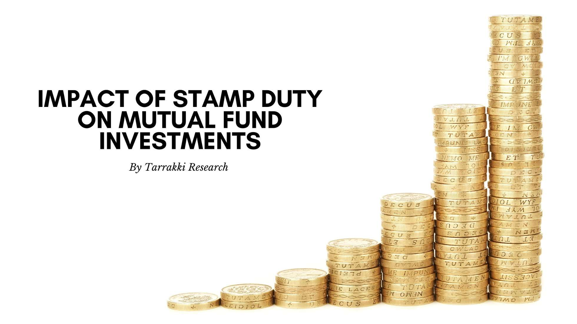 Impact of Stamp Duty on Mutual Fund Investments