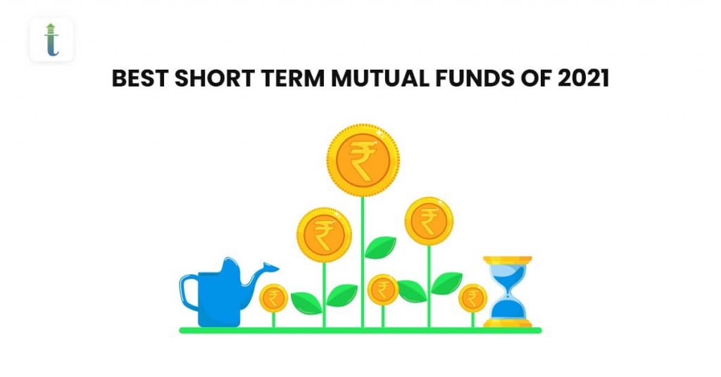 Best-Short-Term Mutual Funds-2021