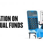 Tax on Mutual Funds