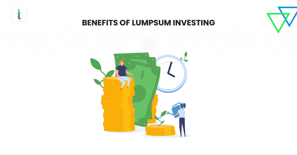 Benefits of Lump Sum Investing in Mutual Funds